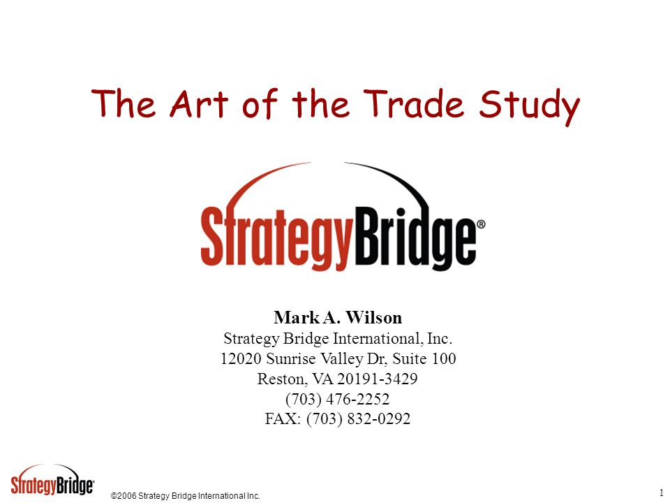The Art of the Trade Study
