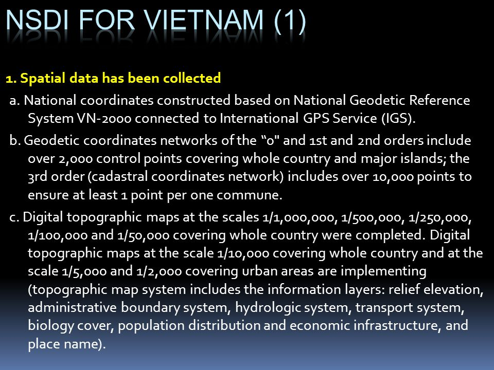 NSDI for vietnam (1) 1. Spatial data has been collected