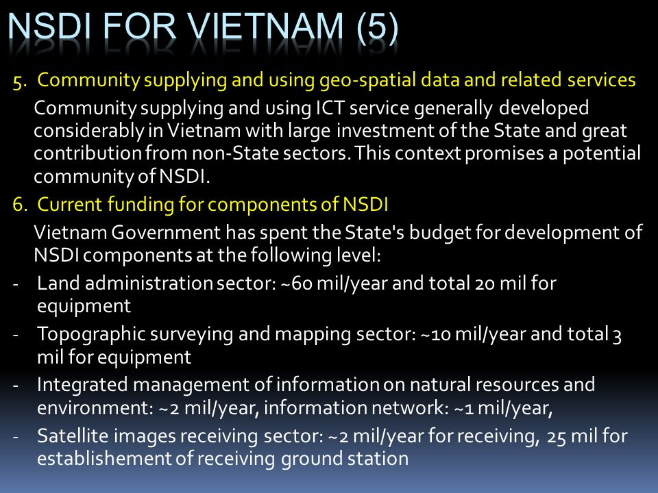 NSDI for vietnam (5) 5. Community supplying and using geo-spatial data and related services