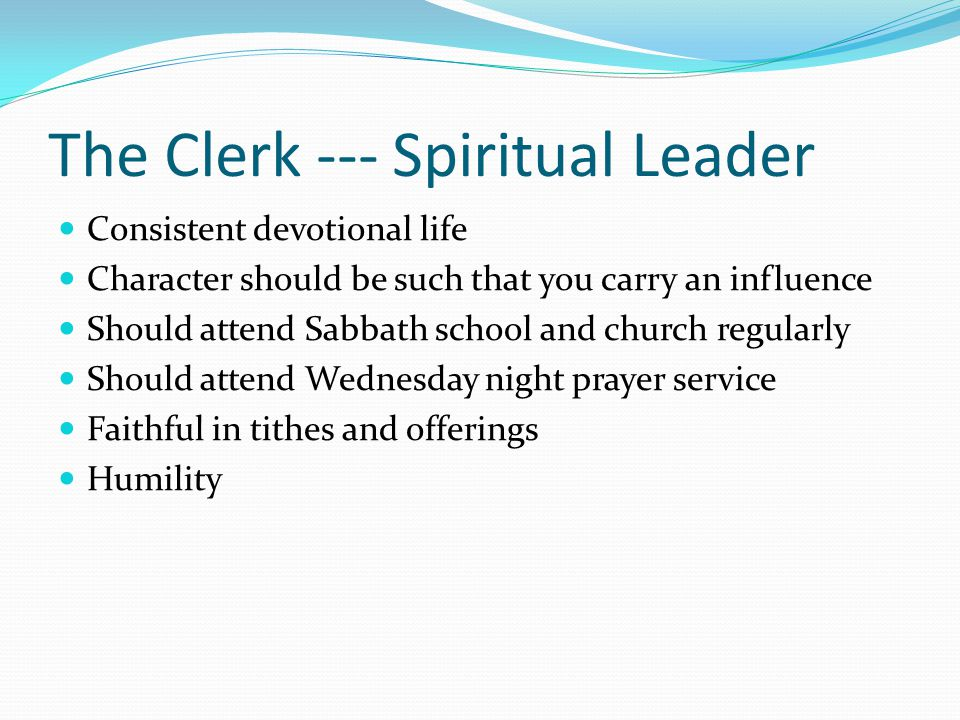 The Clerk --- Spiritual Leader
