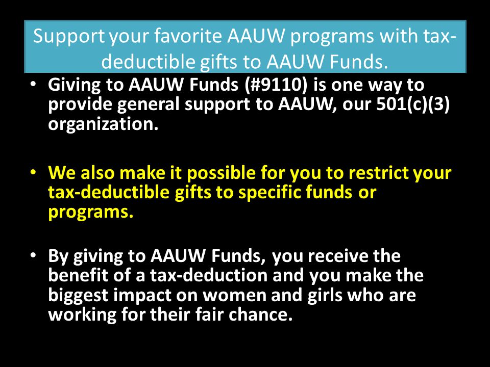 Support your favorite AAUW programs with tax-deductible gifts to AAUW Funds.
