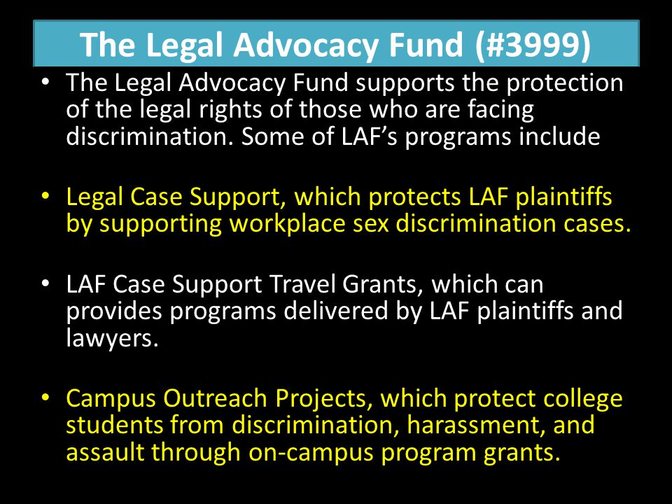 The Legal Advocacy Fund (#3999)