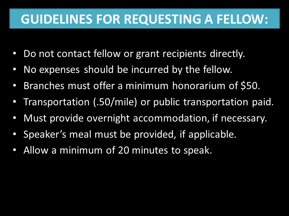 GUIDELINES FOR REQUESTING A FELLOW: