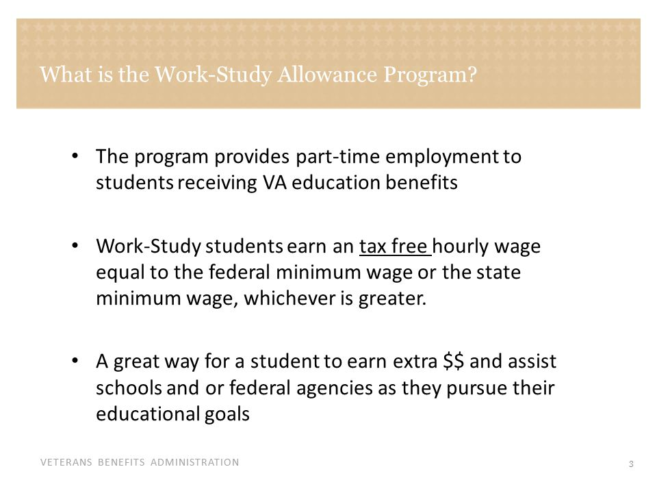 Who is eligible to participate in the Work-Study Allowance Program