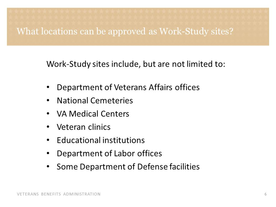 What locations can be approved as Work-Study sites (continued)