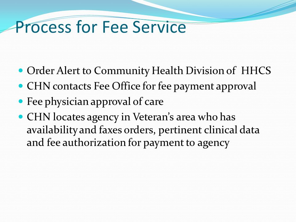 Process for Fee Service
