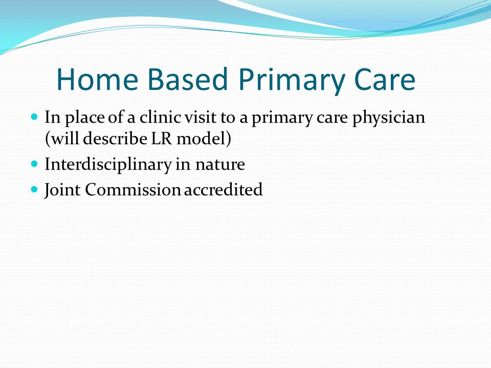 Home Based Primary Care