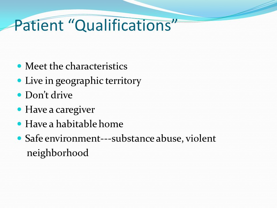 Patient Qualifications