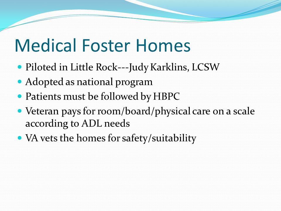 Medical Foster Homes Piloted in Little Rock---Judy Karklins, LCSW