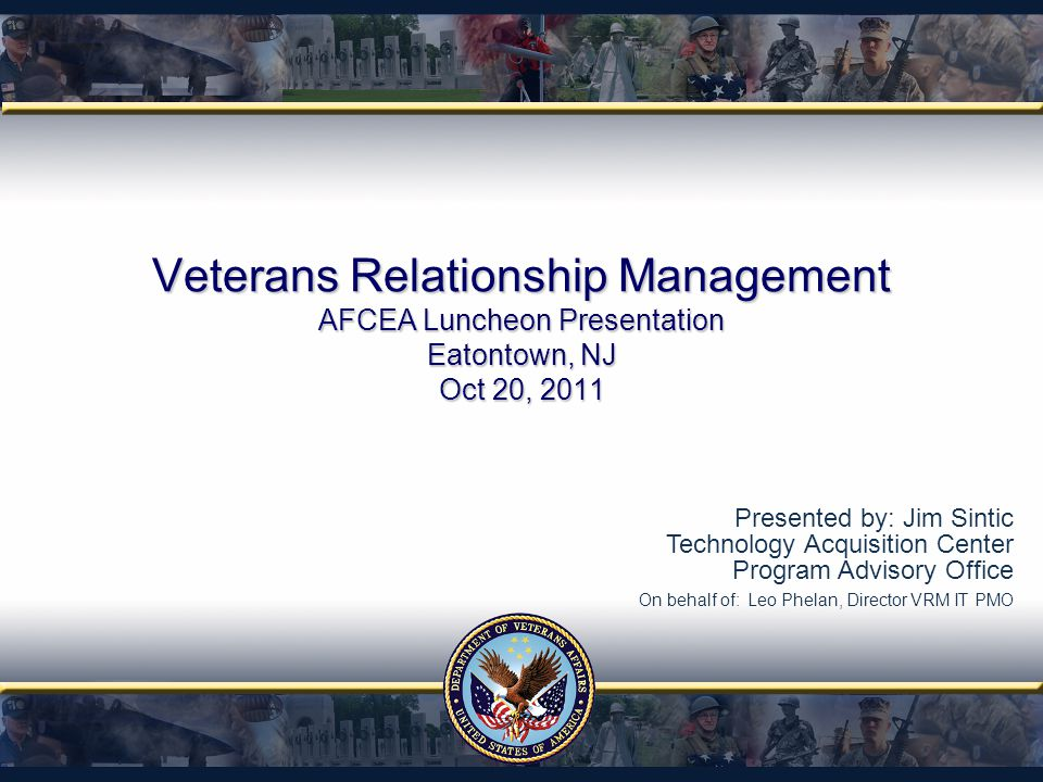 Veterans Relationship Management AFCEA Luncheon Presentation Eatontown, NJ Oct 20, 2011