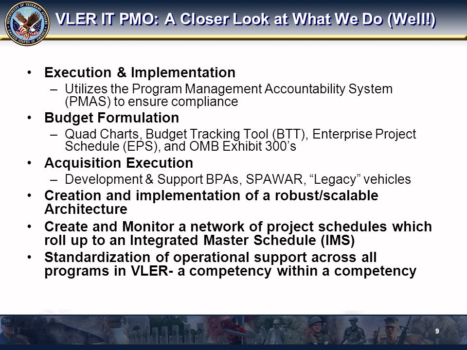 VLER IT PMO: A Closer Look at What We Do (Well!)