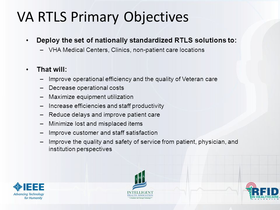 VA RTLS Primary Objectives