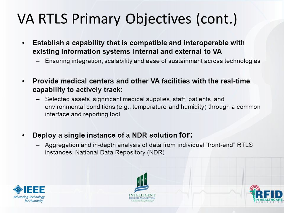 VA RTLS Primary Objectives (cont.)