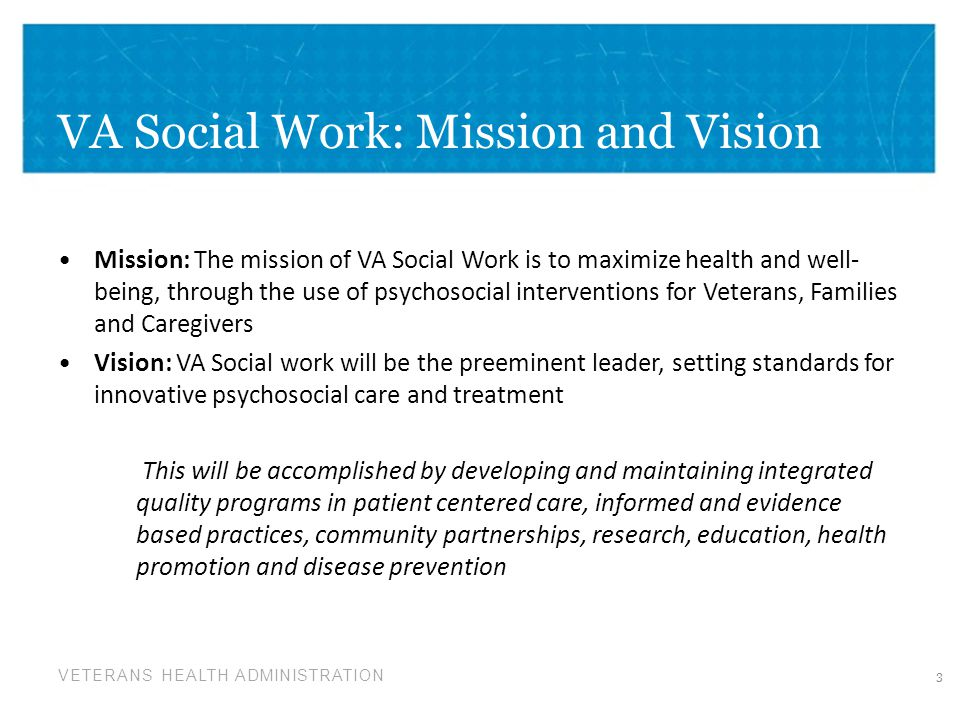 VA Social Work: Mission and Vision