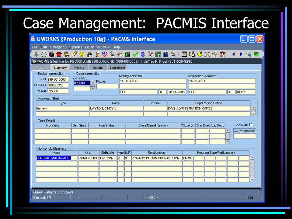 Case Management: PACMIS Interface