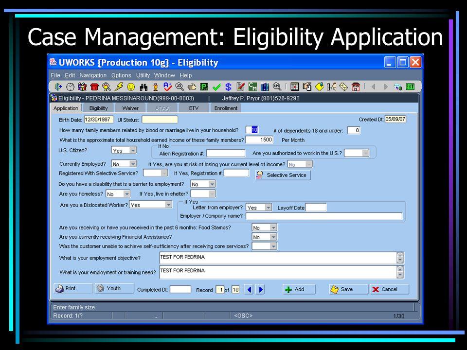 Case Management: Eligibility Application