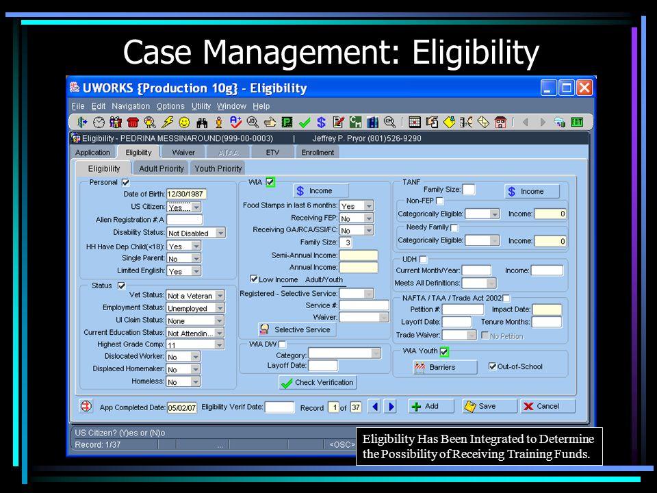 Case Management: Eligibility