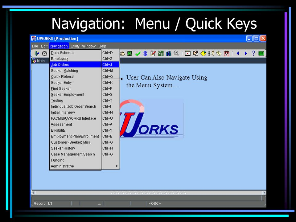 Navigation: Menu / Quick Keys