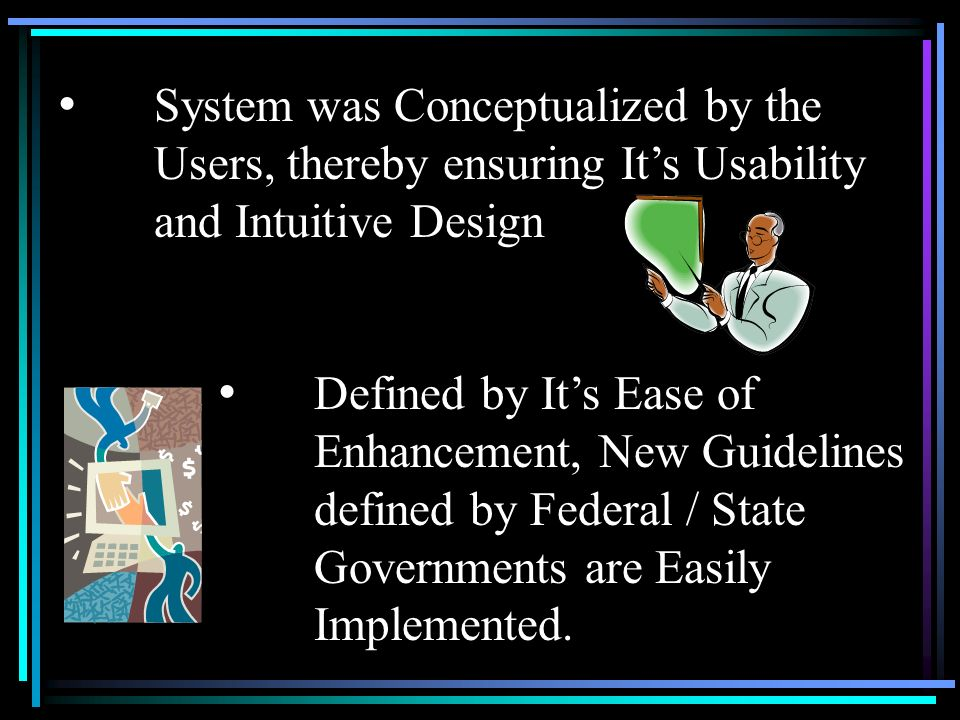 System was Conceptualized by the