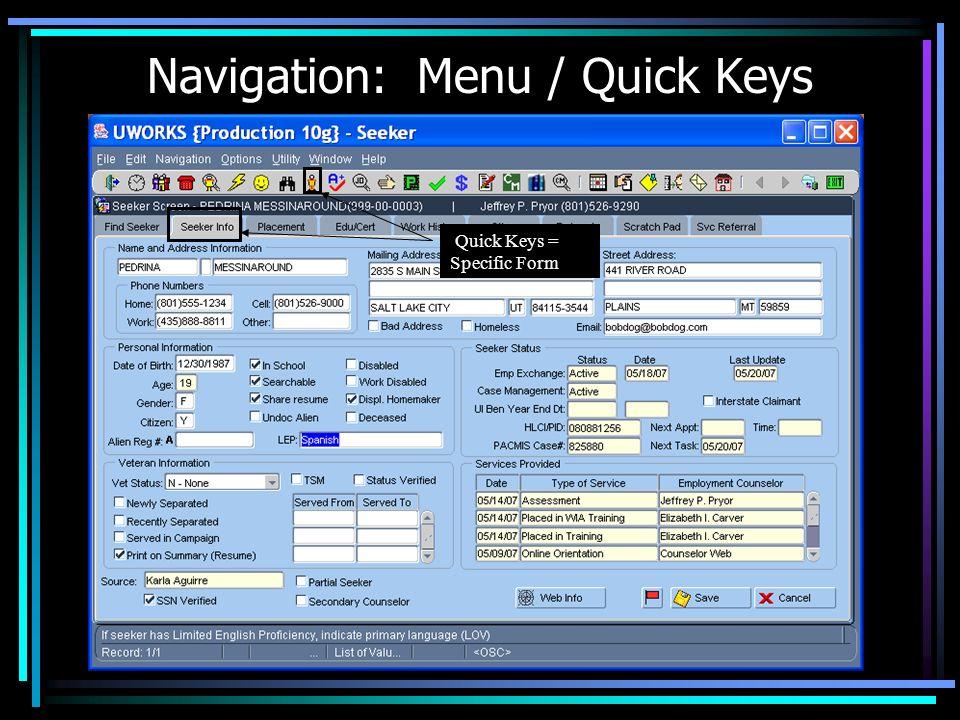 Navigation: Menu / Quick Keys