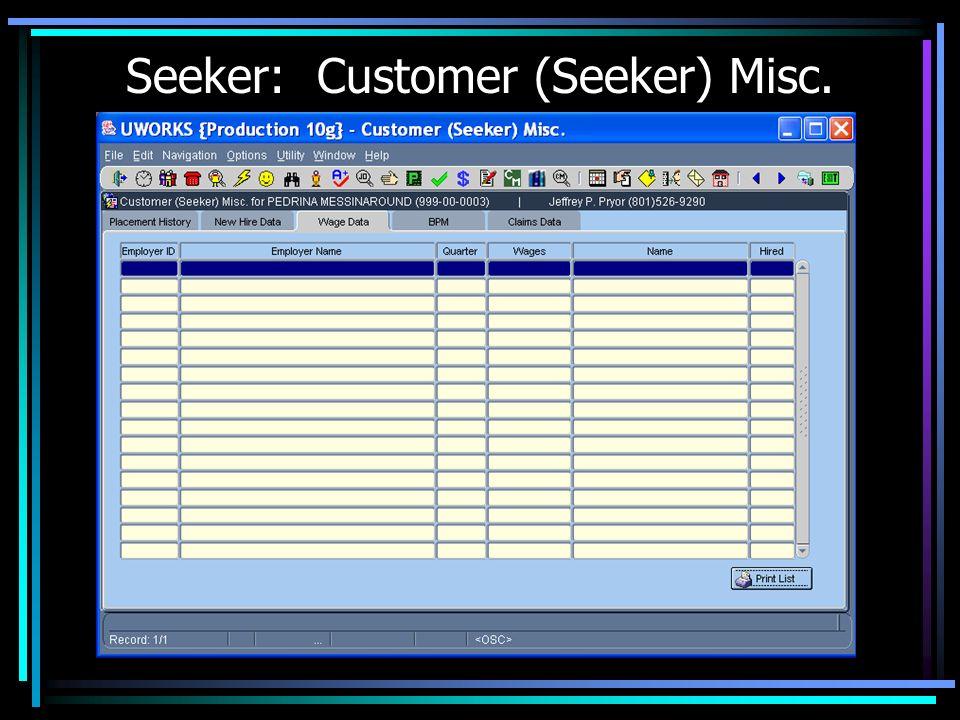 Seeker: Customer (Seeker) Misc.