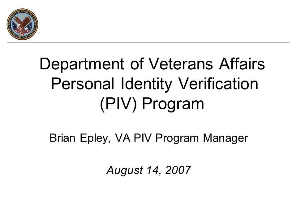 Brian Epley, VA PIV Program Manager