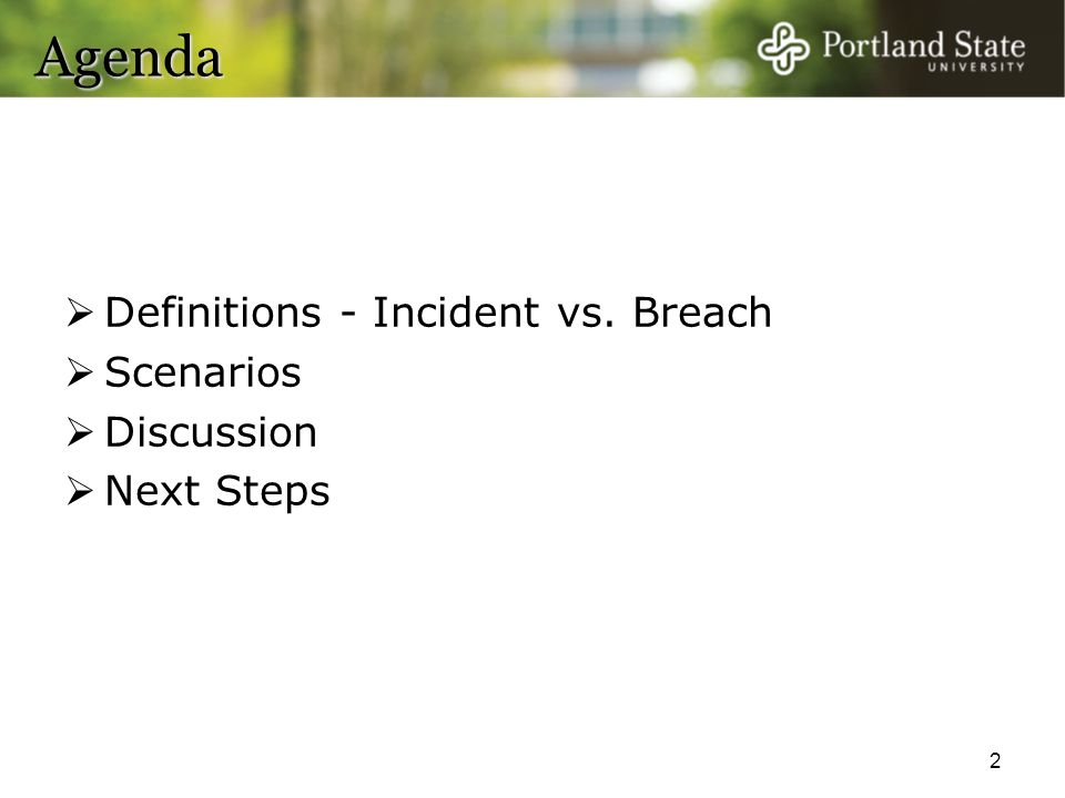 Agenda Definitions - Incident vs. Breach Scenarios Discussion