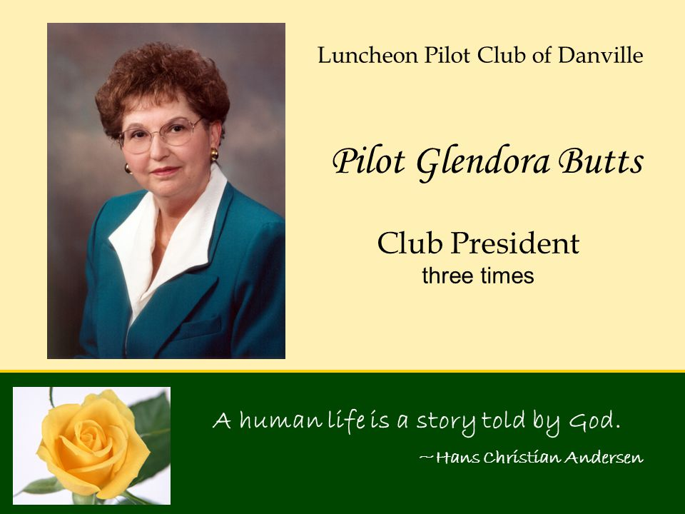 Pilot Glendora Butts Club President