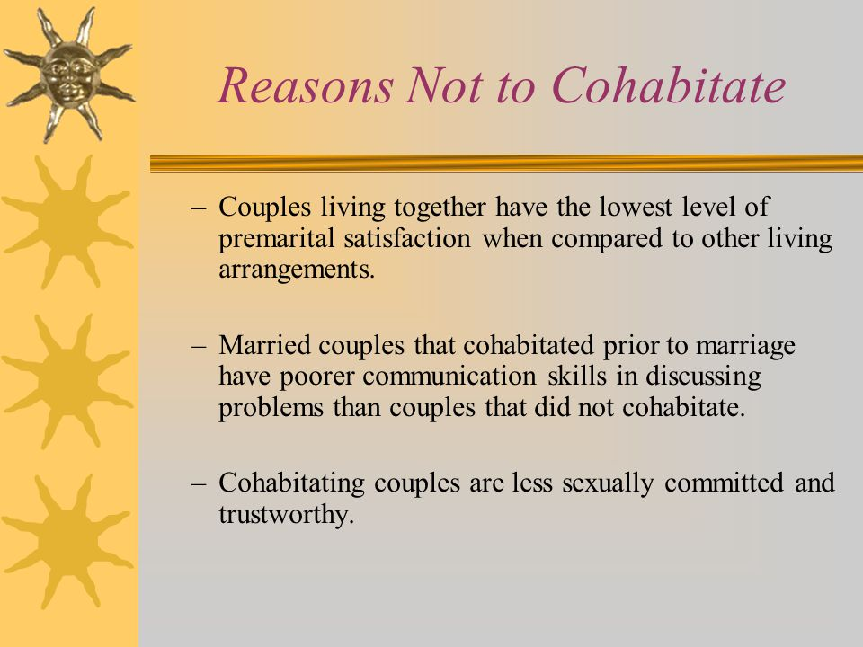Reasons Not to Cohabitate