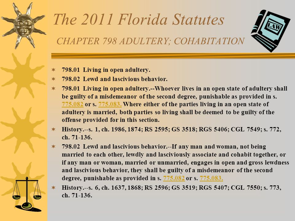 The 2011 Florida Statutes CHAPTER 798 ADULTERY; COHABITATION