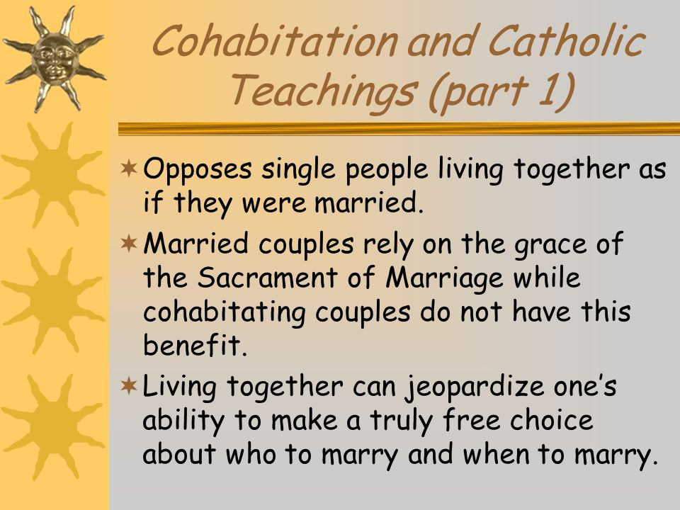 Cohabitation and Catholic Teachings (part 1)