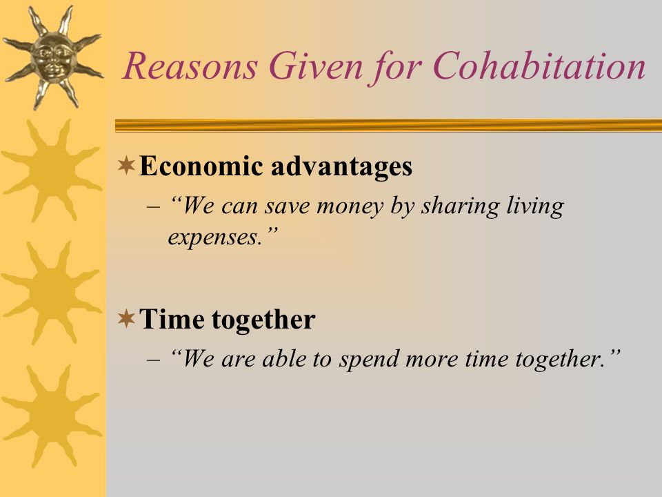 Reasons Given for Cohabitation