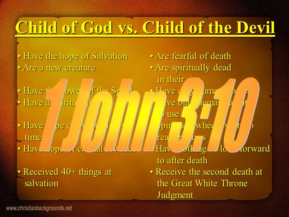 1 John 3:10 Child of God vs. Child of the Devil