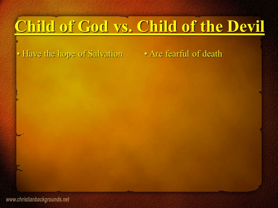 Child of God vs. Child of the Devil