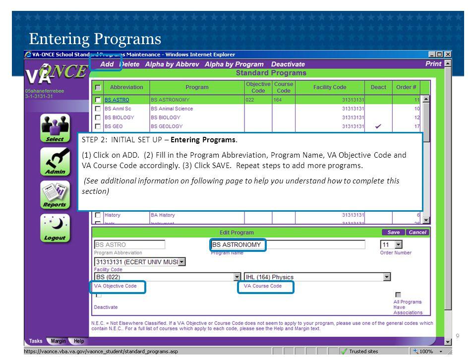 Entering Programs Additional Information to complete Entering Programs