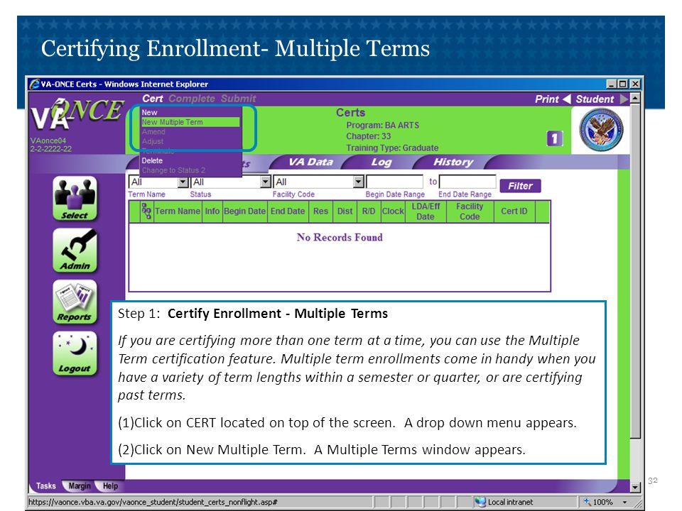 Certifying Enrollment- Multiple Terms