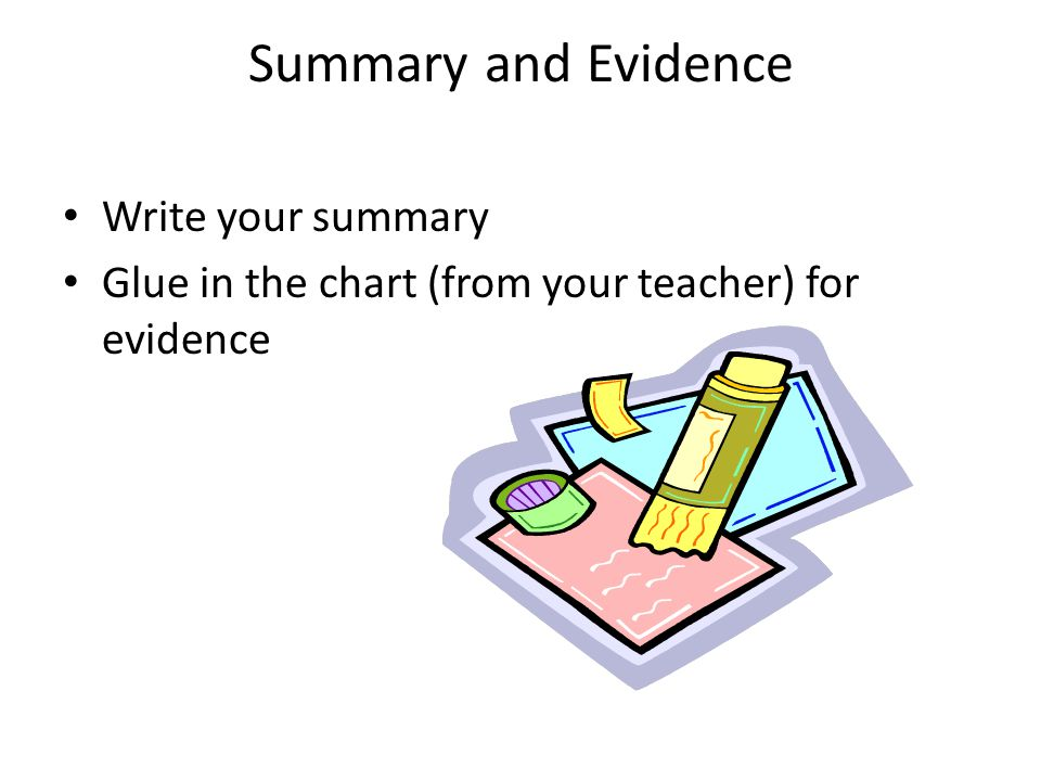 Summary and Evidence Write your summary