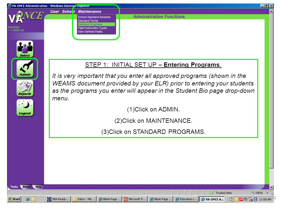 STEP 1: INITIAL SET UP – Entering Programs.