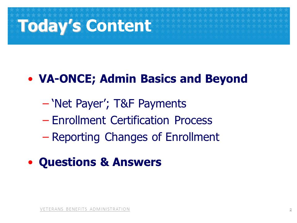 Today's Content VA-ONCE; Admin Basics and Beyond