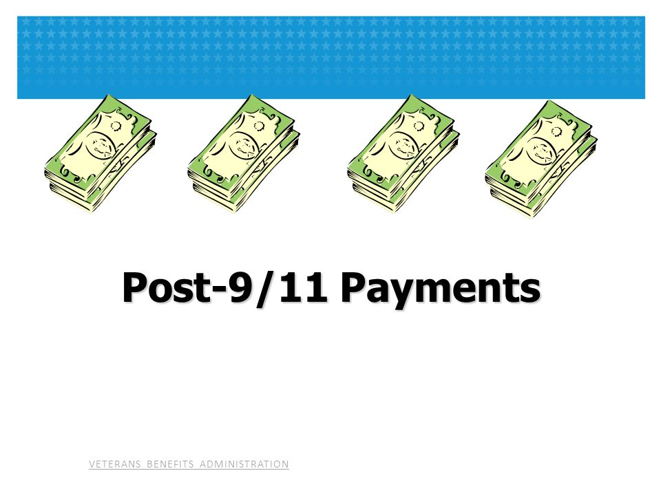 Post-9/11 Payments