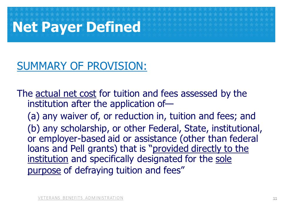 Net Payer Defined SUMMARY OF PROVISION: