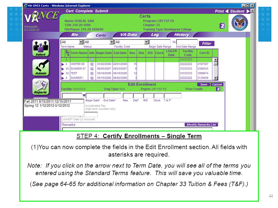 STEP 4: Certify Enrollments – Single Term