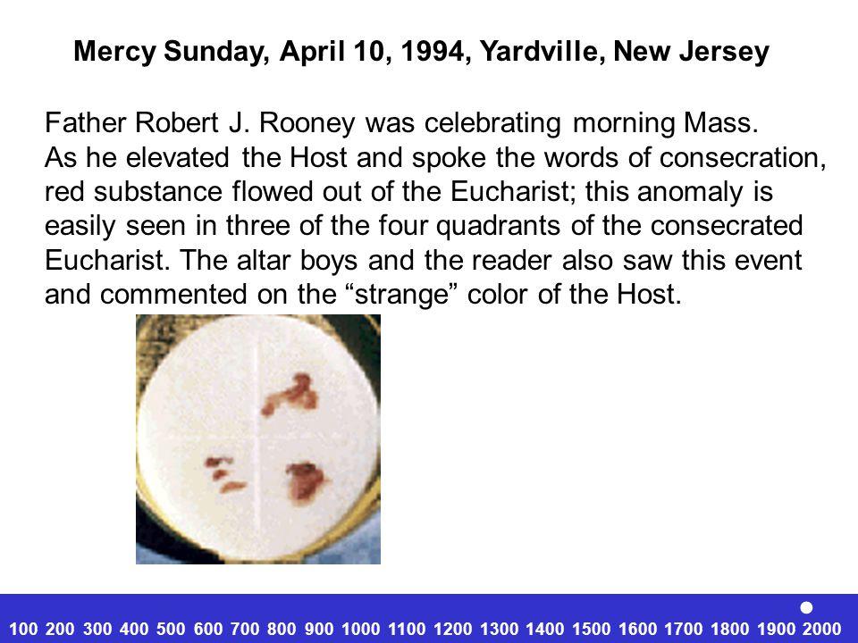 . Mercy Sunday, April 10, 1994, Yardville, New Jersey