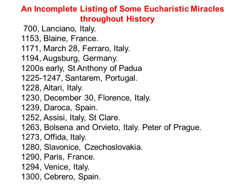 An Incomplete Listing of Some Eucharistic Miracles throughout History