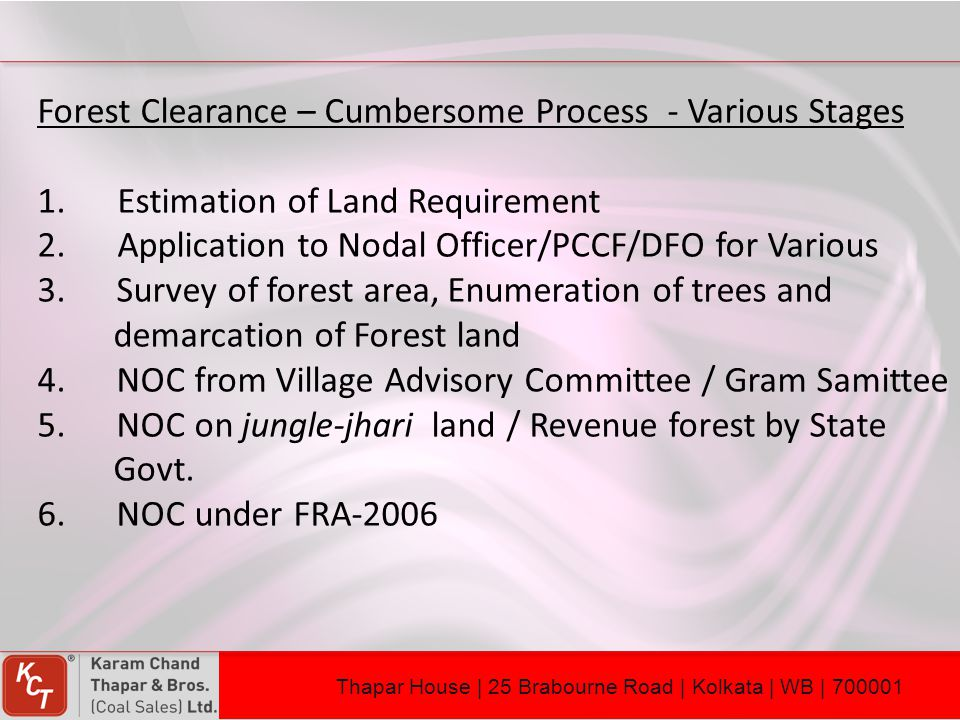 Forest Clearance – Cumbersome Process - Various Stages