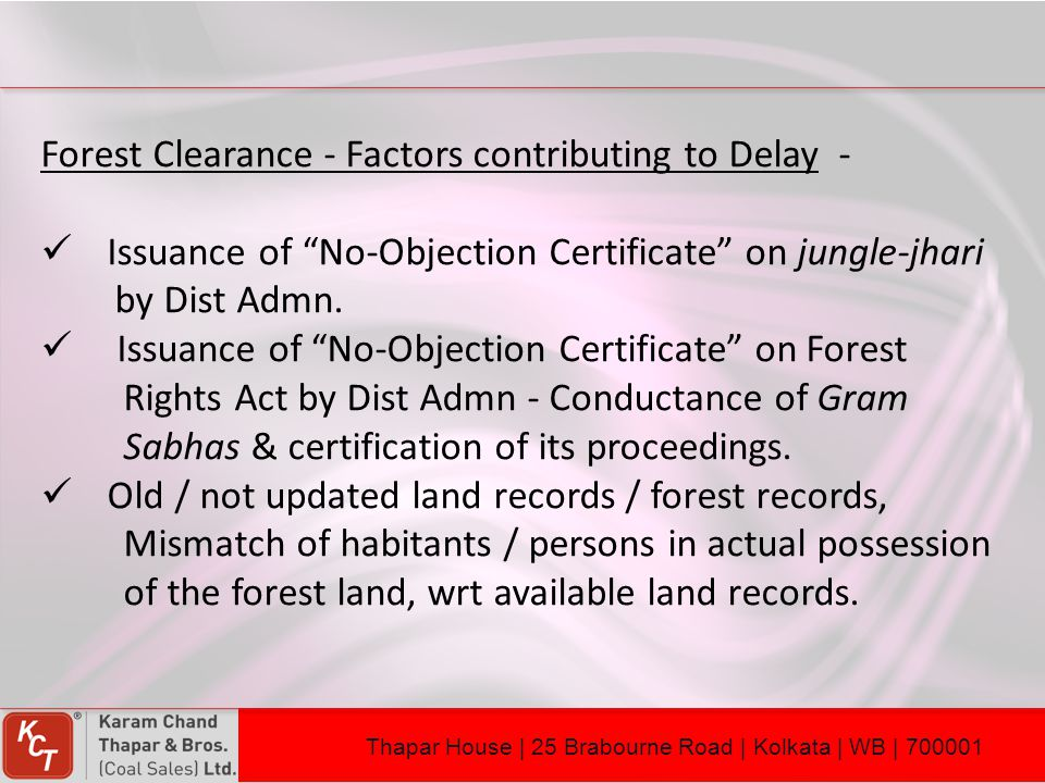 Forest Clearance - Factors contributing to Delay -
