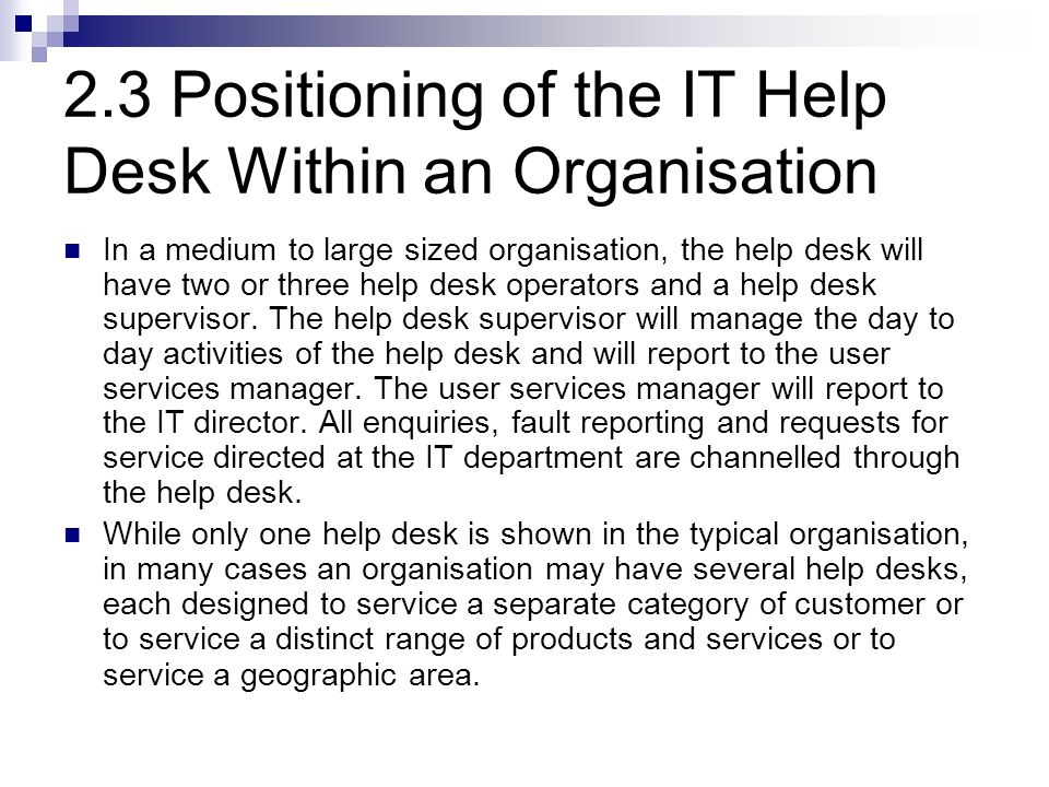 2.3 Positioning of the IT Help Desk Within an Organisation