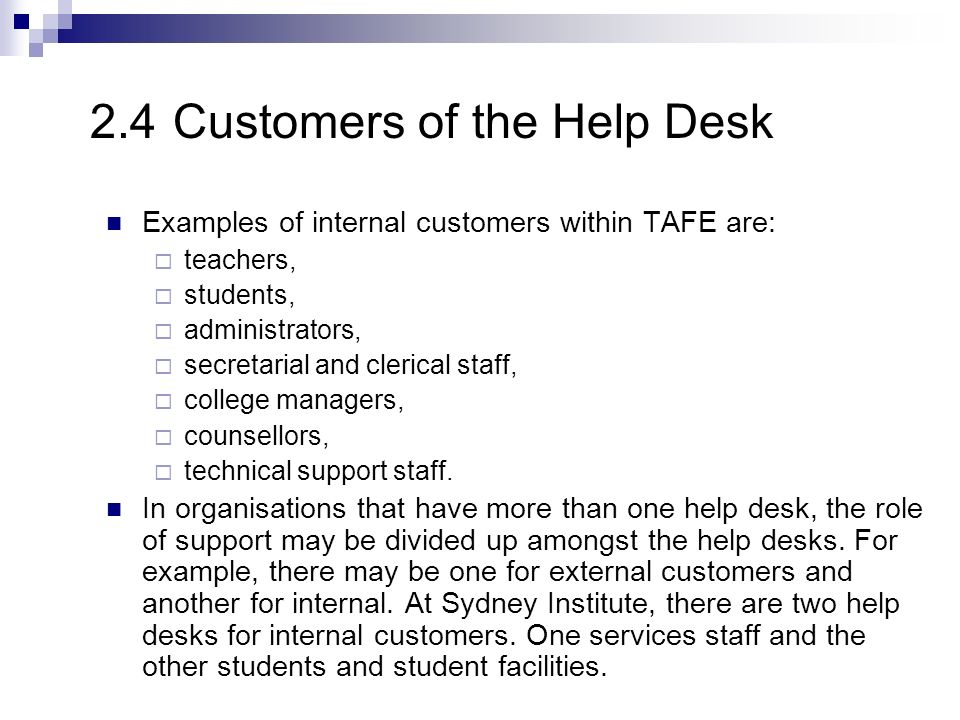 2.4 Customers of the Help Desk
