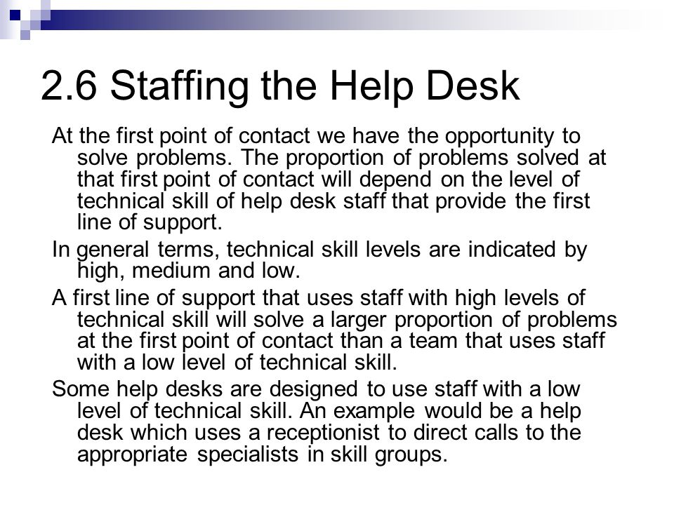 2.6 Staffing the Help Desk