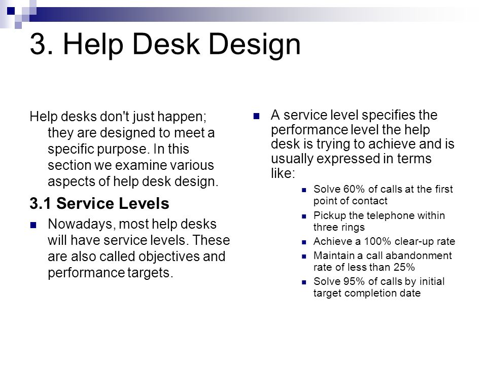 3. Help Desk Design 3.1 Service Levels
